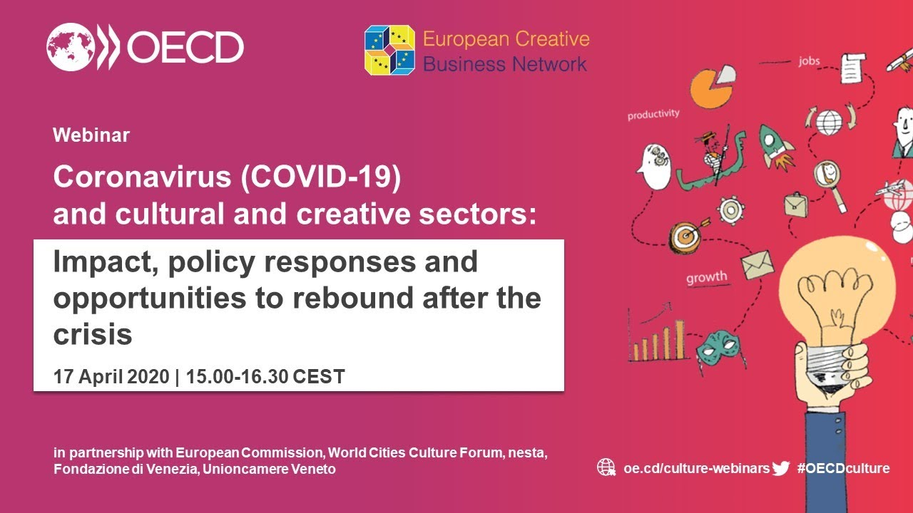 Webinar Covid-19 and cultural and creative sectors. 10 aprile 2020
